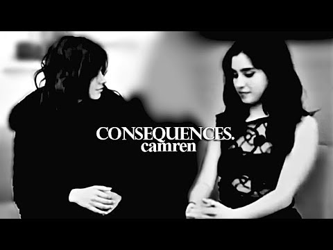 Camila & Lauren — Consequences