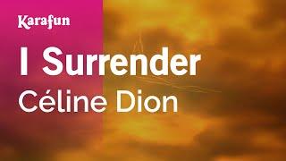 Karaoke I Surrender - Céline Dion *