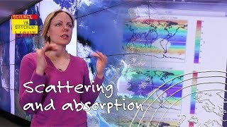 How do satellites observe scattering and absorption? | Science in a different light