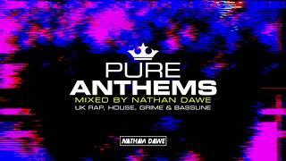 Pure Anthems mixed by Nathan Dawe - Album Mini mix CD1
