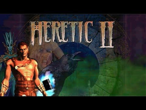 HERETIC II - THE LOST RAVEN