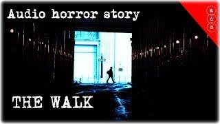 Audio horror story - The walk