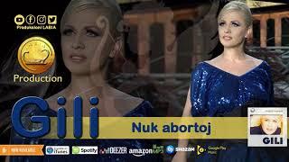 Gili - Nuk abortoj