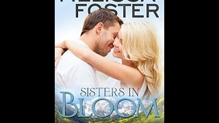 """""""Download"""" Sisters in Bloom (Love in Bloom: Snow Sisters Book Two) PDF Free"""