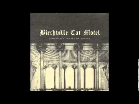 Birchville Cat Motel - Gunpowder Temple of Heaven.mp4