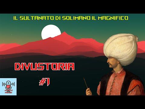 DIVUSTORIA #1: Il sultanato di Solimano il Magnifico