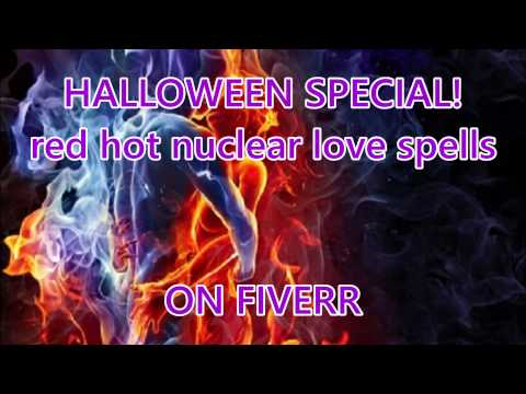 RED HOT NUCLEAR LOVE SPELLS by  PsychicS (Psychic Spirit) on Fiverr