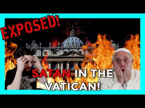 Satan in the Vatican! The Catholic Church EXPOSED!
