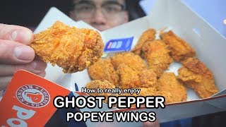 How to really enjoy GHOST PEPPER POPEYE FRIED CHICKEN