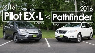 2016 Nissan Pathfinder vs. Honda Pilot EX-L | Comparison | Review