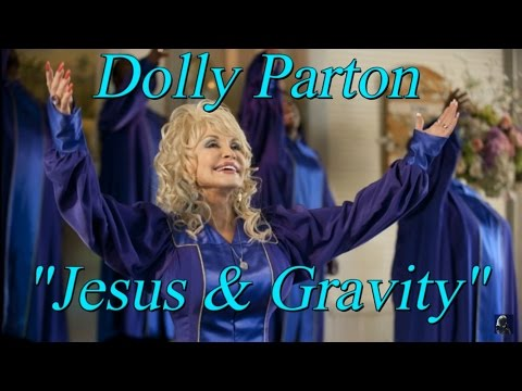 "Dolly Parton - ""Jesus & Gravity""