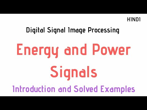 Introduction of Energy and Power Signals with Solved Examples(Digital Signal Image Processing)