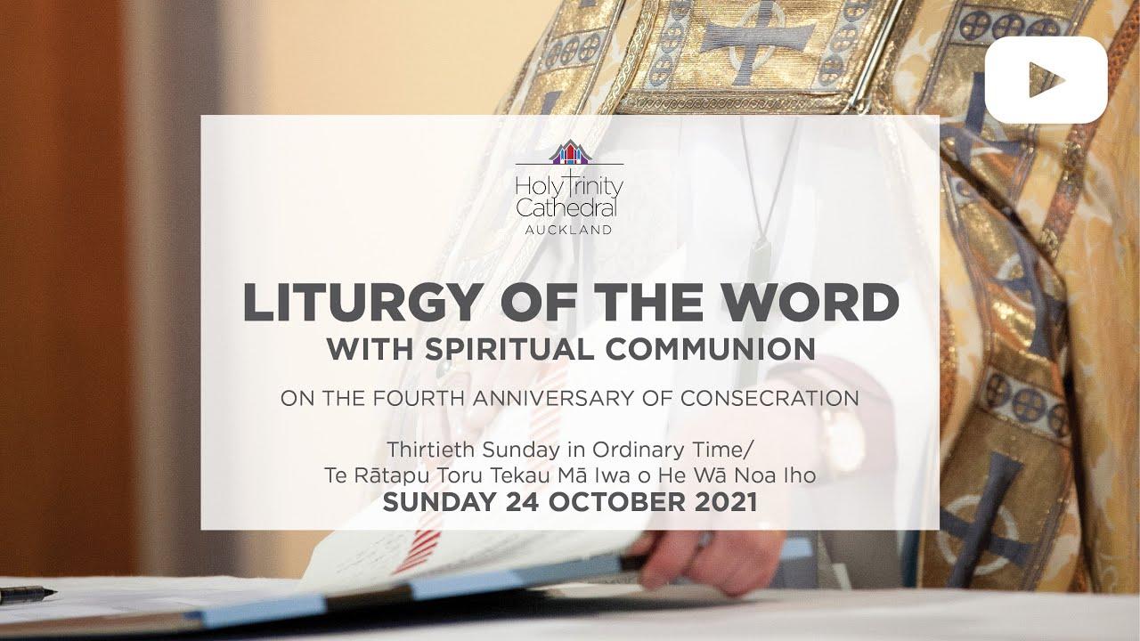 Liturgy of the Word - 10am Sunday 24 October 2021
