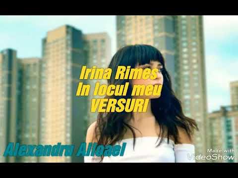 IRINA Rimes - In locul meu (VERSURI)