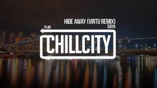 Daya - Hide Away (Virtu Remix)