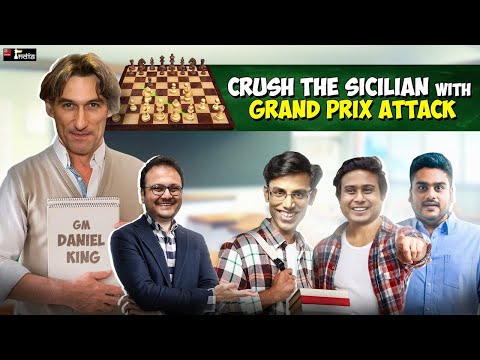 Crush the Sicilian with the Grand Prix Attack | ft. Daniel King, Biswa, Vaibhav, Anirban
