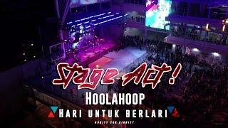 Hoolahoop - Hari Untuk Berlari (Live at Open House Click Square)
