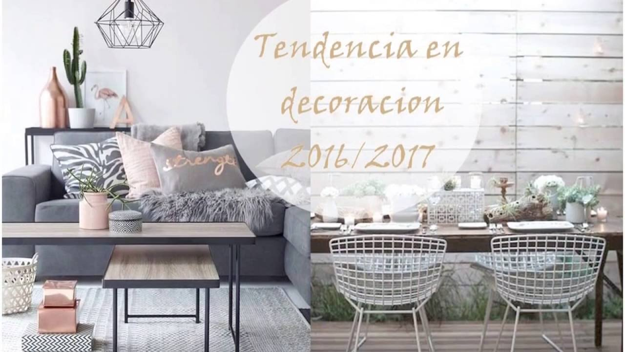 Tendencia en decoraci n 2016 2017 youtube for Decoracion hogar tendencias
