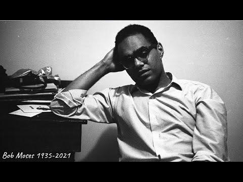Civil Rights Leader Bob Moses Dies at 86 - Pt 1/9