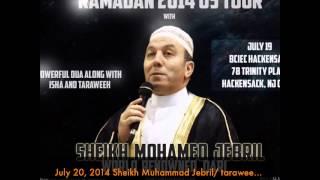 july 20 2014 sheikh muhammad jebril taraweeh zumar 70 ghafir dua