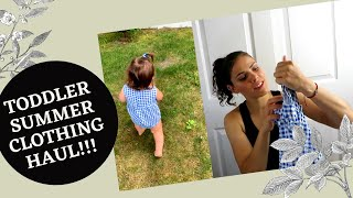 TODDLER SUMMER CLOTHING HAUL 2020!! AFFORDABLE PLACES TO SHOP!!!
