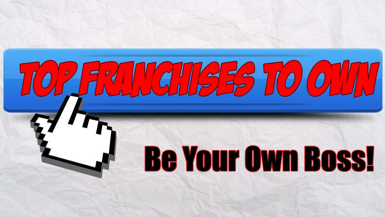 top franchises to own youtubetop franchises to own