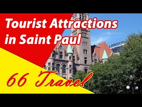 List 8 Tourist Attractions in Saint Paul, Minnesota | Travel to United States