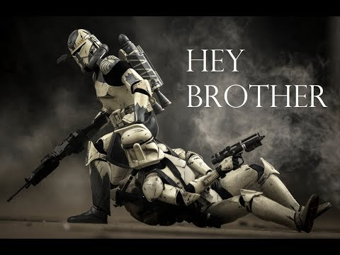 Hey Brother | Star Wars