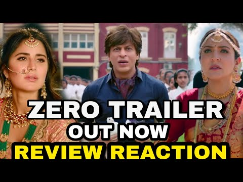 Zero Trailer out now, Zero Trailer Review & Reaction, Zero movie Review, Shahrukh Khan Katrina Kaif