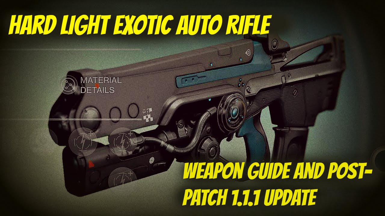 Destiny armory hard light update and weapon guide post patch 1 1 1