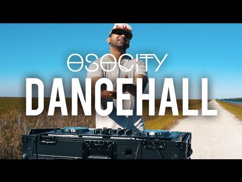 Dancehall Mix   The Best of Dancehall  by OSOCITY