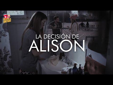 Películas Cristianas | La Decisión De Alison