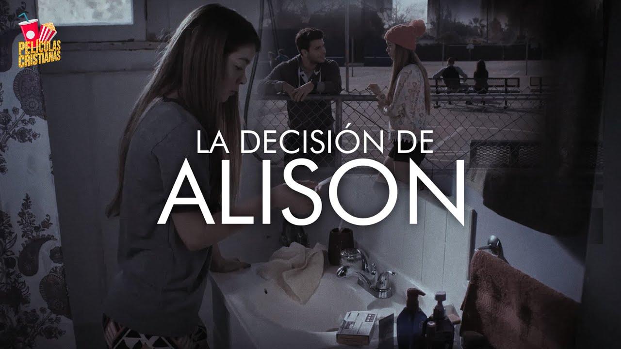 La Decisión De Alison | Película Cristiana