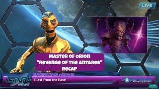 """Master Of Orion. """"Revenge of the Antarans"""" Recap"""