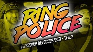 HOW DEEP? // RING POLICE / ZU BESUCH BEI GODEHARDT - TEIL 2
