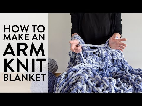 Arm-Knit a Blanket in an Hour!