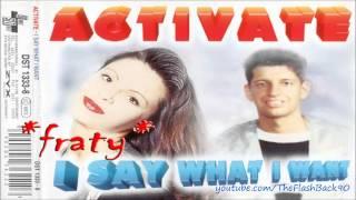 Activate - I Say What I Want (Eurotracks Mix)
