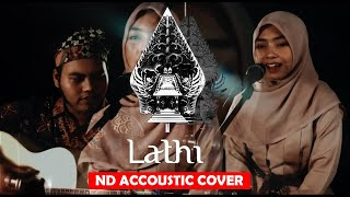 Download lagu WEIRD GENIUS - LATHI (ꦭꦛꦶ) - ND ACCOUSTIC COVER
