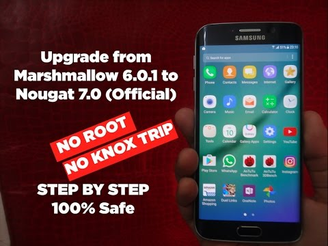 How To Update Samsung Galaxy S6 Edge To Nougat 7.0 (Official)