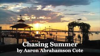 """Chasing Summer"" (Song) by Rhode Island Steel Drummer Aaron Abrahamson Cote"