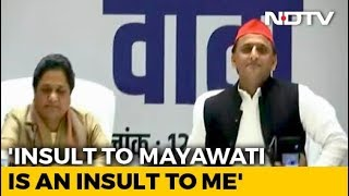 Insulting Mayawati Is Like Insulting Me