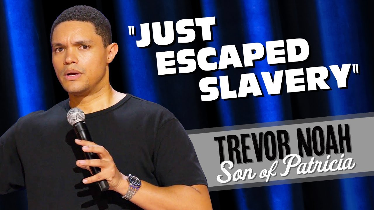 "Download ""Just Escaped Slavery/Meeting President Obama""  - Trevor Noah (Son Of Patricia on Netflix)"