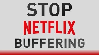 HOW TO Fix Netflix Buffering! (PS4, Xbox One, Android, PC, TV, etc.)