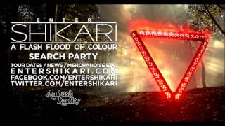 ENTER SHIKARI - 4: Search Party - A Flash Flood Of Colour [2012]