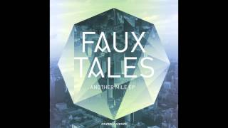 Faux Tales - Another Mile (feat. Patrick Bishop)