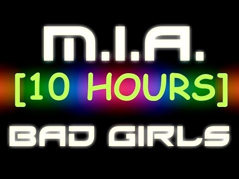 M.I.A. - Bad Girls [10 Hour Version]