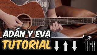 Cómo tocar ADAN Y EVA en Guitarra (RITMO Y ACORDES PERFECTO) | Guitarraviva TUTORIAL FÁCIL