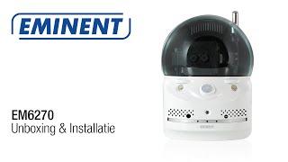 EM6270 Easy Pro View Pan/Tilt HD IP Camera: unboxing & installatie