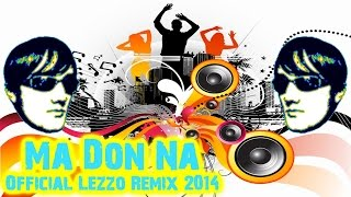 Ma Don Na - Official Lezzo Remix 2014 (Zeb89)