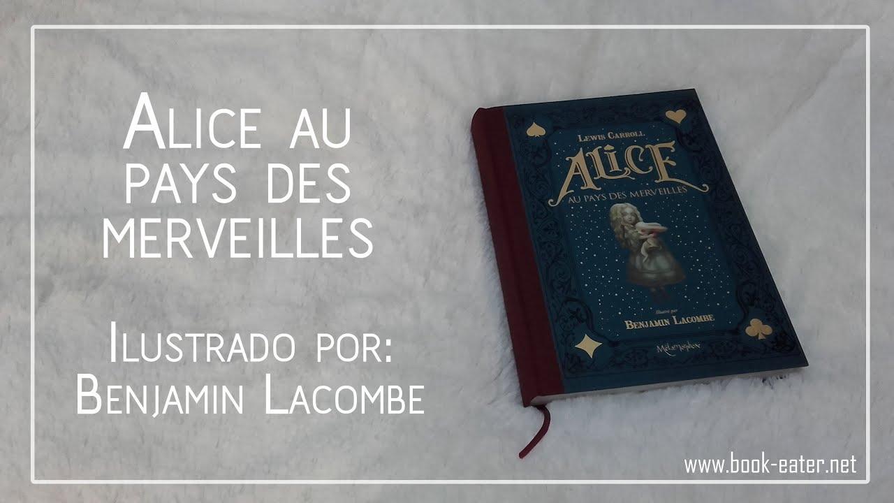 Alice au pays des merveilles benjamin lacombe youtube - Decoration alice aux pays des merveilles ...
